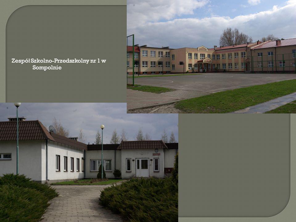 Zespó ł Szkolno-Przedszkolny nr 1 w Sompolnie