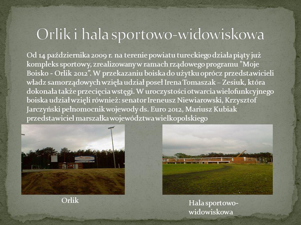 Od 14 października 2009 r. na terenie powiatu tureckiego działa piąty już kompleks sportowy, zrealizowany w ramach rządowego programu
