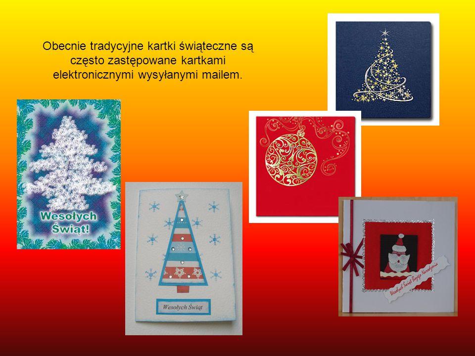 Obecnie tradycyjne kartki świąteczne są często zastępowane kartkami elektronicznymi wysyłanymi mailem.