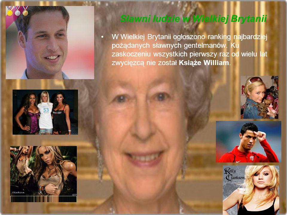 Sławni ludzie w Wielkiej Brytanii W Wielkiej Brytanii ogłoszono ranking najbardziej pożądanych sławnych gentelmanów. Ku zaskoczeniu wszystkich pierwsz