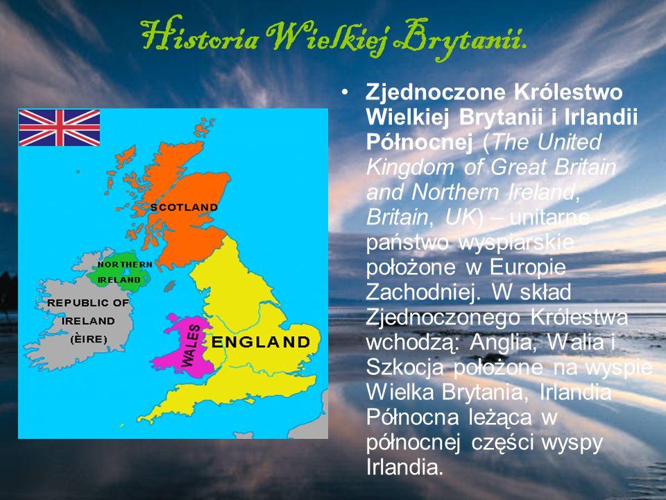 Historia Wielkiej Brytanii. Zjednoczone Królestwo Wielkiej Brytanii i Irlandii Północnej (The United Kingdom of Great Britain and Northern Ireland, Br