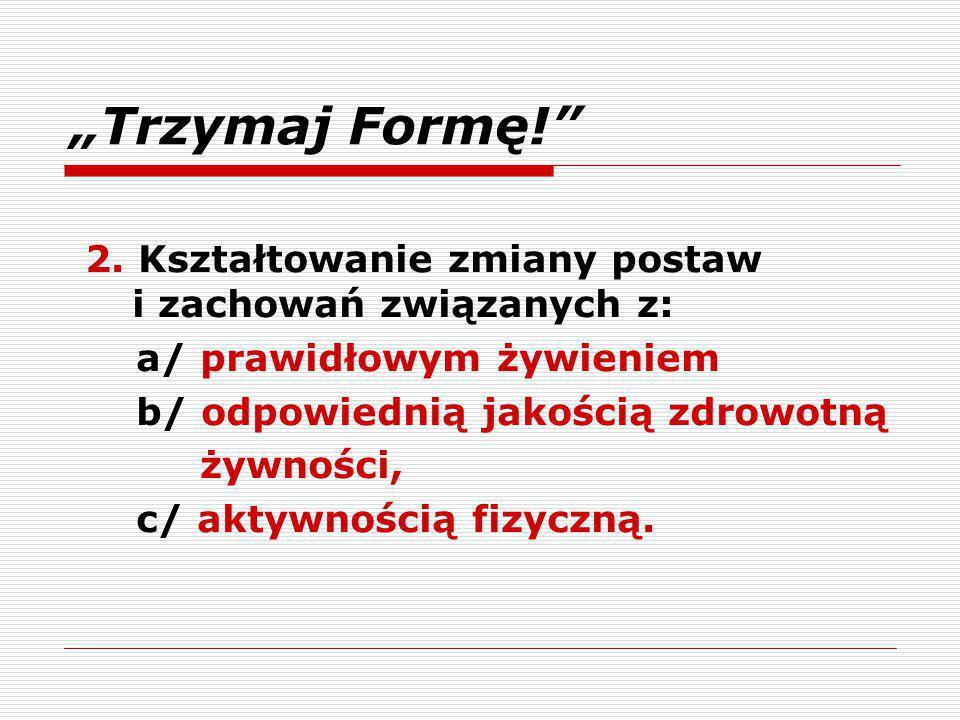 """""""Trzymaj Formę! 2."""