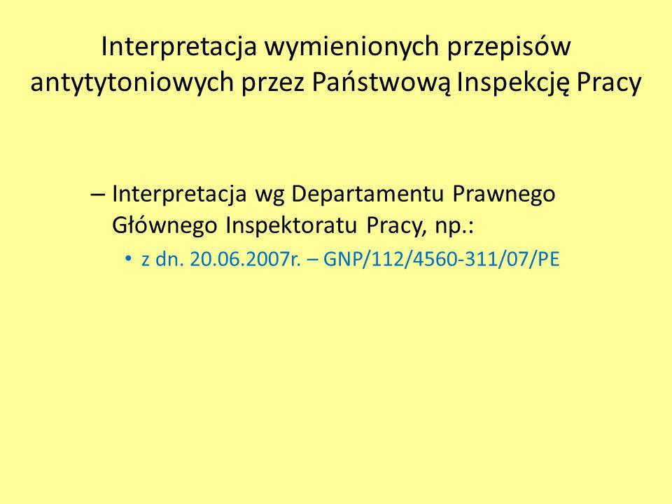 Interpretacja wymienionych przepisów antytytoniowych przez Państwową Inspekcję Pracy – Interpretacja wg Departamentu Prawnego Głównego Inspektoratu Pr