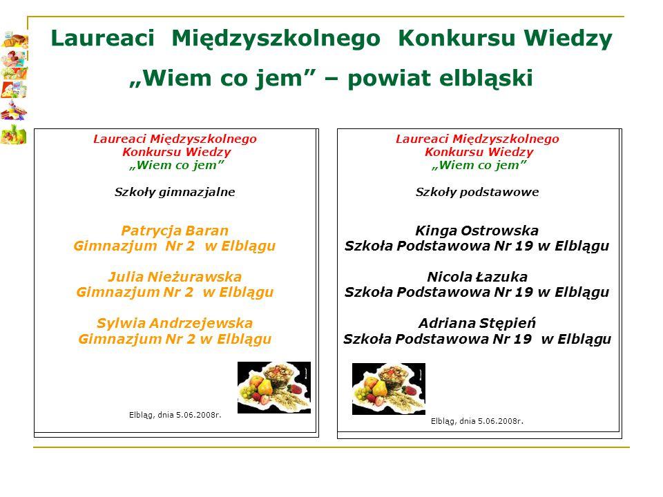 """Międzyszkolny Konkurs Wiedzy """"Wiem co jem W konkursie uczestniczyło 25 uczniów z 4 szkół podstawowych 4 szkół gimnazjalnych Nagrody zostały ufundowane przez Wydział Spraw Społecznych Urzędu Miejskiego w Elblągu"""
