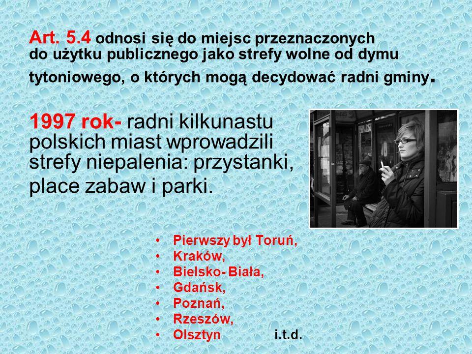 Art.6.1. Zabrania się sprzedaży wyrobów tytoniowych osobą do lat 18.