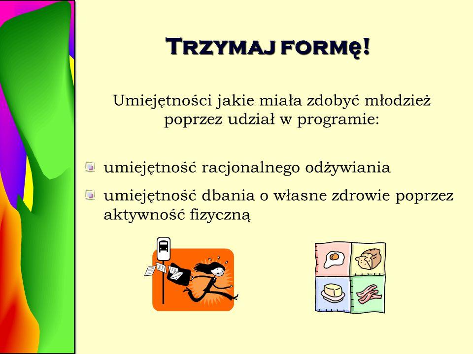 Trzymaj form ę ! Publiczne Gimnazjum w Sokó ł kach:
