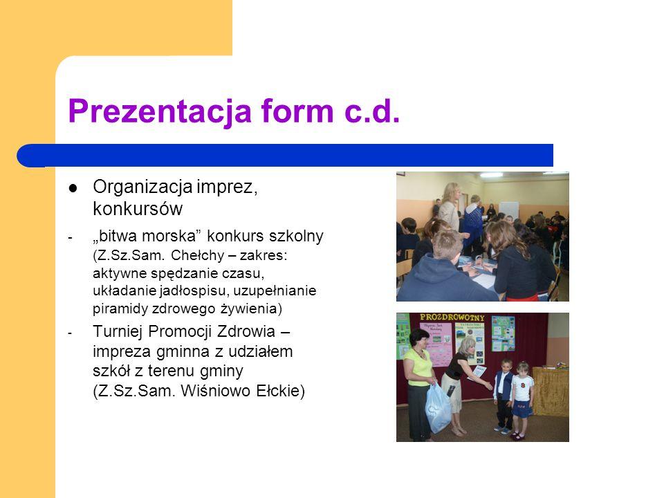 """Prezentacja form c.d. Organizacja imprez, konkursów - """" bitwa morska konkurs szkolny (Z.Sz.Sam."""