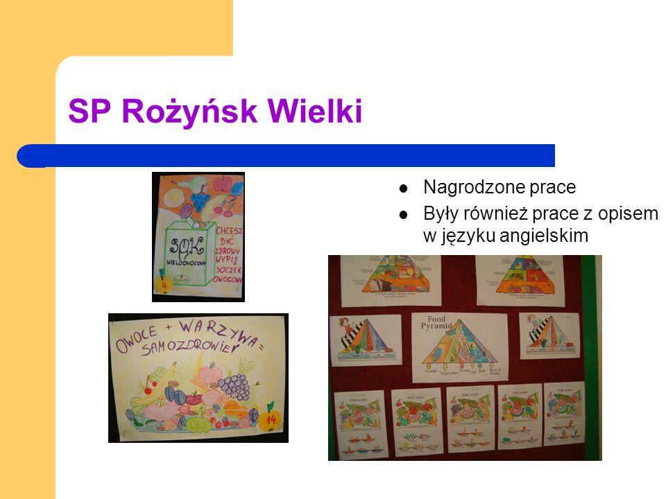 SP Rożyńsk Wielki Nagrodzone prace Były również prace z opisem w języku angielskim