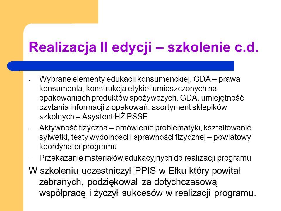 Realizacja II edycji – szkolenie c.d. - Wybrane elementy edukacji konsumenckiej, GDA – prawa konsumenta, konstrukcja etykiet umieszczonych na opakowan