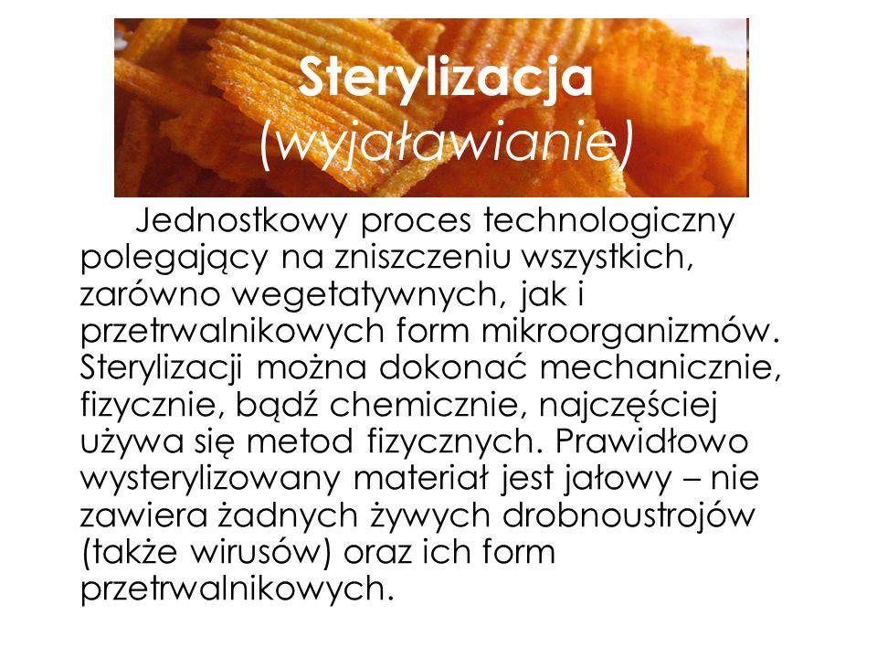 Tyndalizacja Metoda konserwacji żywności, która polega na trzykrotnej pasteryzacji przeprowadzanej co 24 godziny.