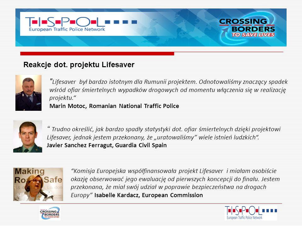 Reakcje dot. projektu Lifesaver Lifesaver był bardzo istotnym dla Rumunii projektem.