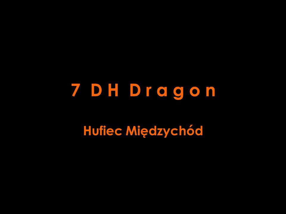 7 D H D r a g o n Hufiec Międzychód