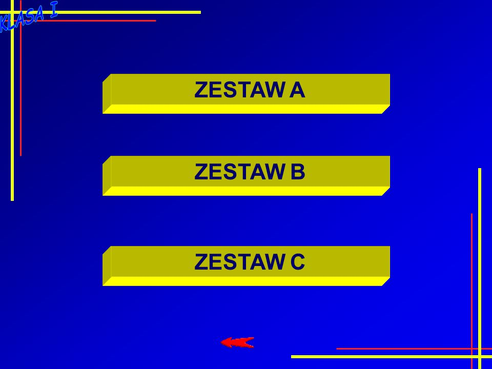 ZESTAW C ZESTAW A ZESTAW B