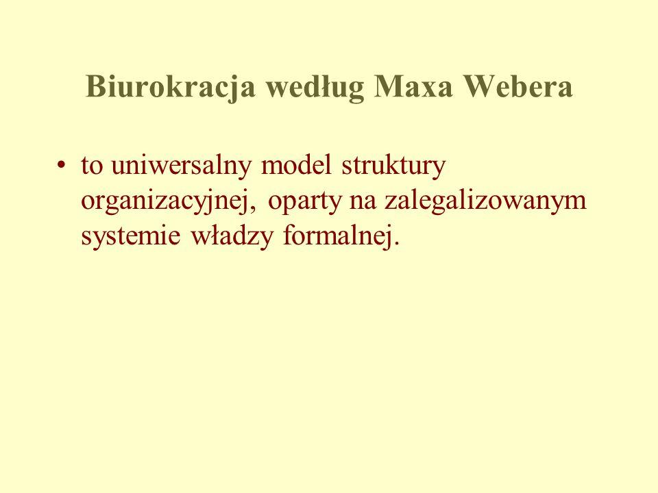 Według Webera, idealna biurokracja posiada następujące cechy: wyraźny podział pracy, a każde stanowisko jest zajęte przez eksperta