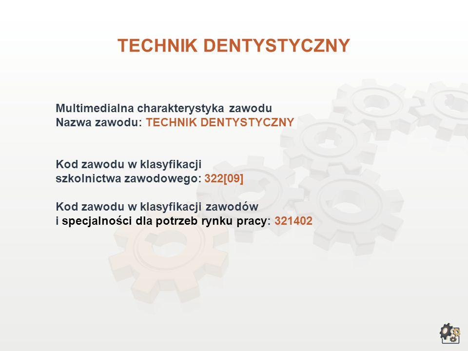 TECHNIK DENTYSTYCZNY wersja dla gimnazjum i szkół ponadgimnazjalnych