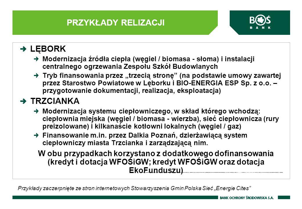 """PRZYKŁADY RELIZACJI LĘBORK Modernizacja źródła ciepła (węgiel / biomasa - słoma) i instalacji centralnego ogrzewania Zespołu Szkół Budowlanych Tryb finansowania przez """"trzecią stronę (na podstawie umowy zawartej przez Starostwo Powiatowe w Lęborku i BIO-ENERGIA ESP Sp."""