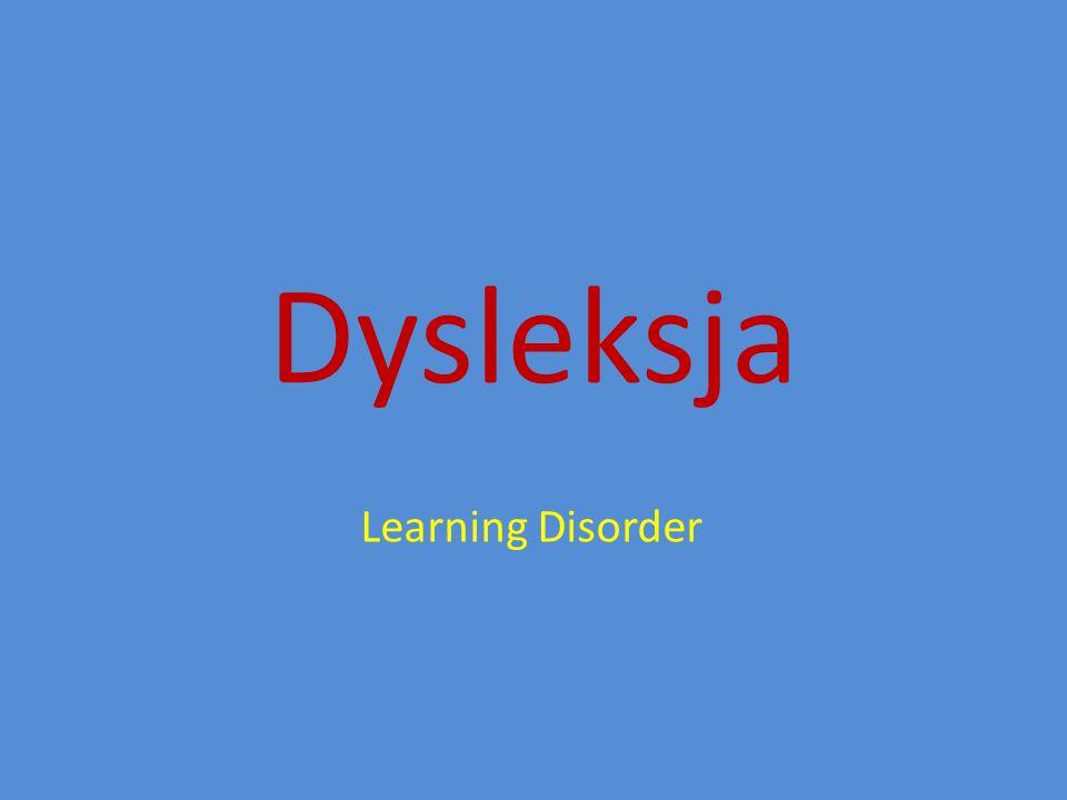 Dysleksja Learning Disorder