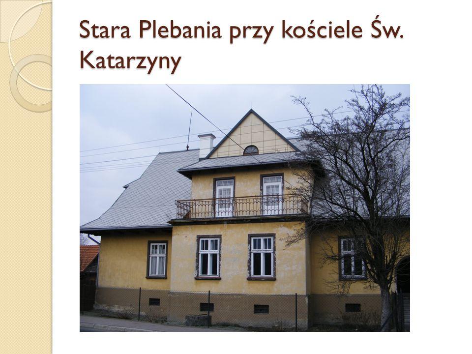 Stara Plebania przy kościele Św. Katarzyny