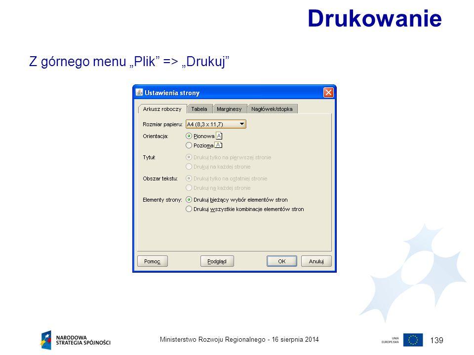 """16 sierpnia 2014Ministerstwo Rozwoju Regionalnego - 139 Drukowanie Z górnego menu """"Plik"""" => """"Drukuj"""""""