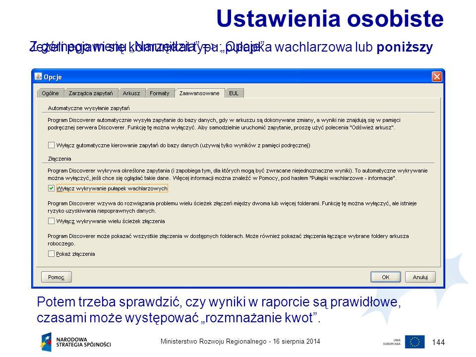"""16 sierpnia 2014Ministerstwo Rozwoju Regionalnego - 144 Ustawienia osobiste Z górnego menu """"Narzędzia"""" => """"Opcje"""" Jeżeli pojawi się komunikat typu: pu"""