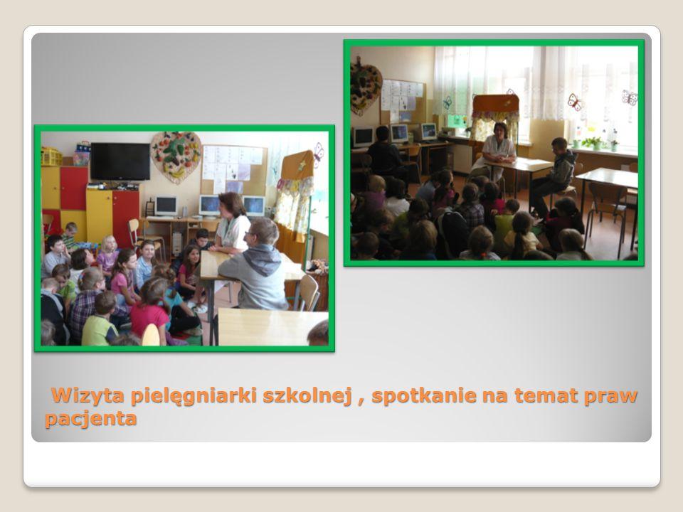 Wizyta pielęgniarki szkolnej, spotkanie na temat praw pacjenta Wizyta pielęgniarki szkolnej, spotkanie na temat praw pacjenta