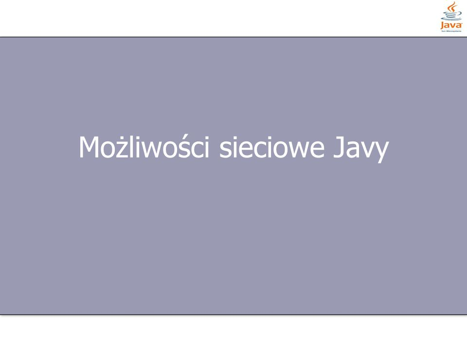 Możliwości sieciowe Javy