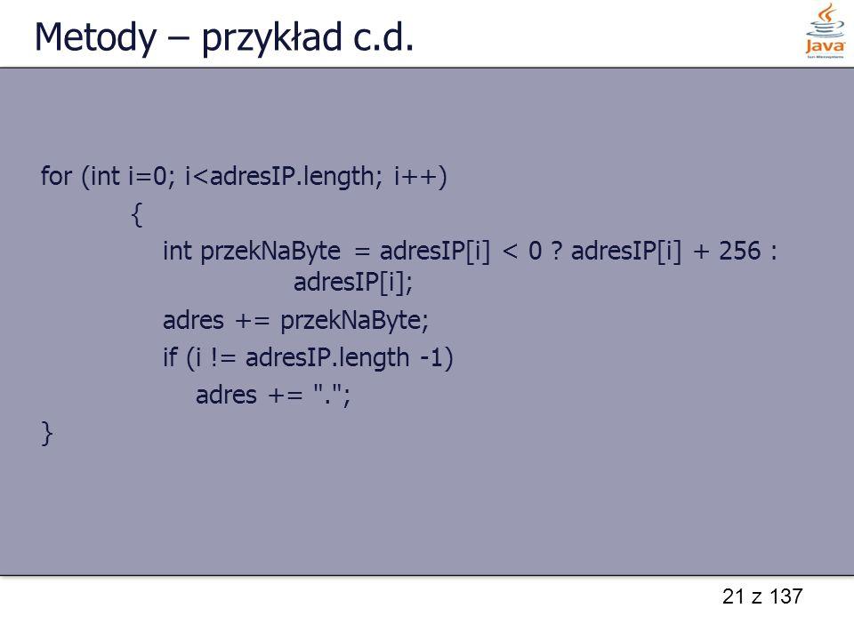 21 z 137 Metody – przykład c.d.