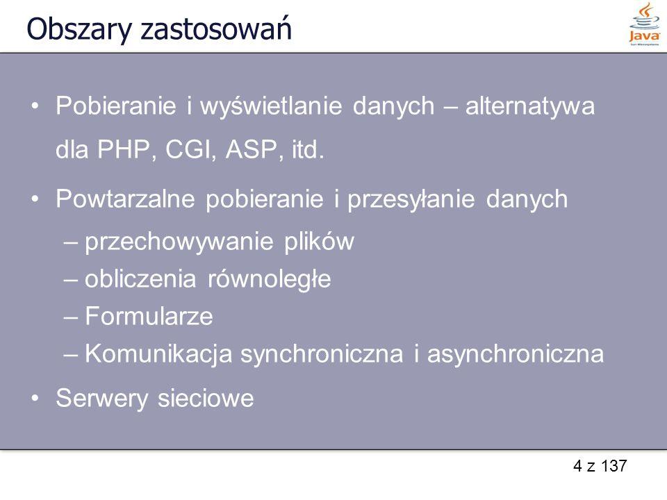 45 z 137 Pobieranie i wysyłanie danych - przykład import java.net.*; import java.io.*; public class WhoisKlient { public static void main(String args[]) { int portDomyslny = 43; String hostDomyslny = whois.internic.net ; InetAddress adres; try { adres = InetAddress.getByName(hostDomyslny); Socket gniazdo = new Socket(adres, portDomyslny);