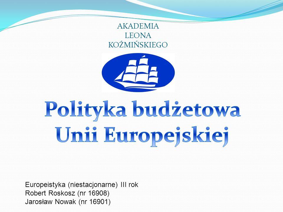 Budżet Unii Europejskiej jest planem dochodów i wydatków Wspólnoty.