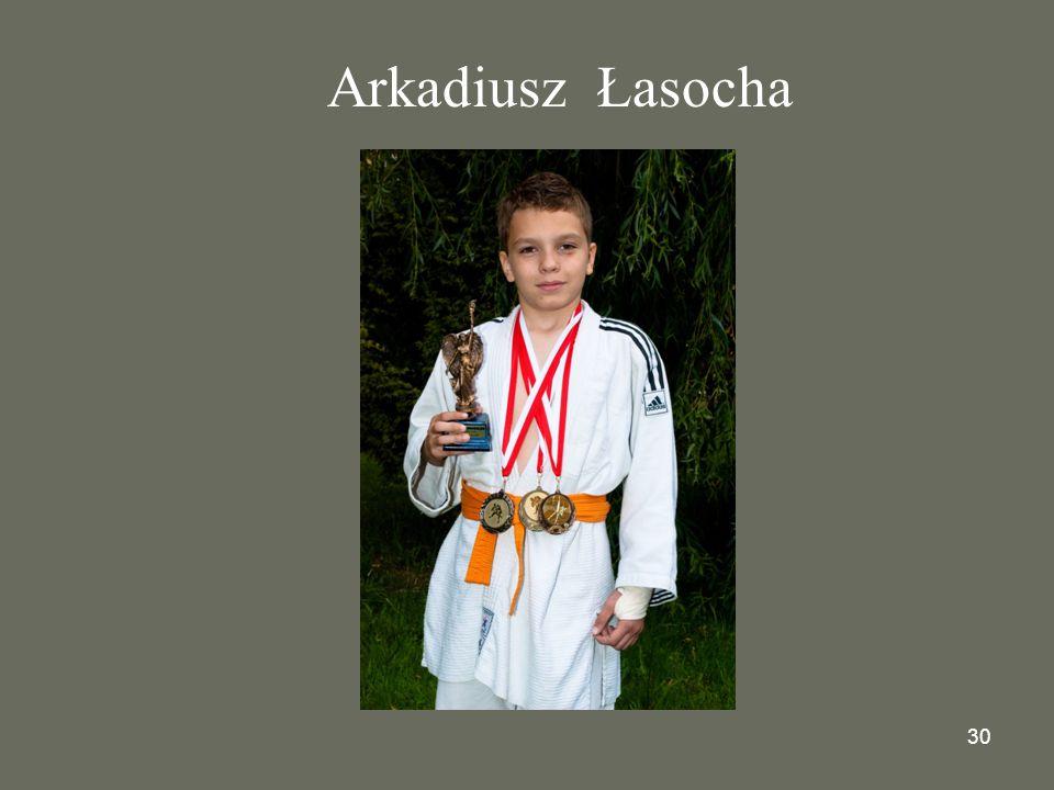 30 Arkadiusz Łasocha