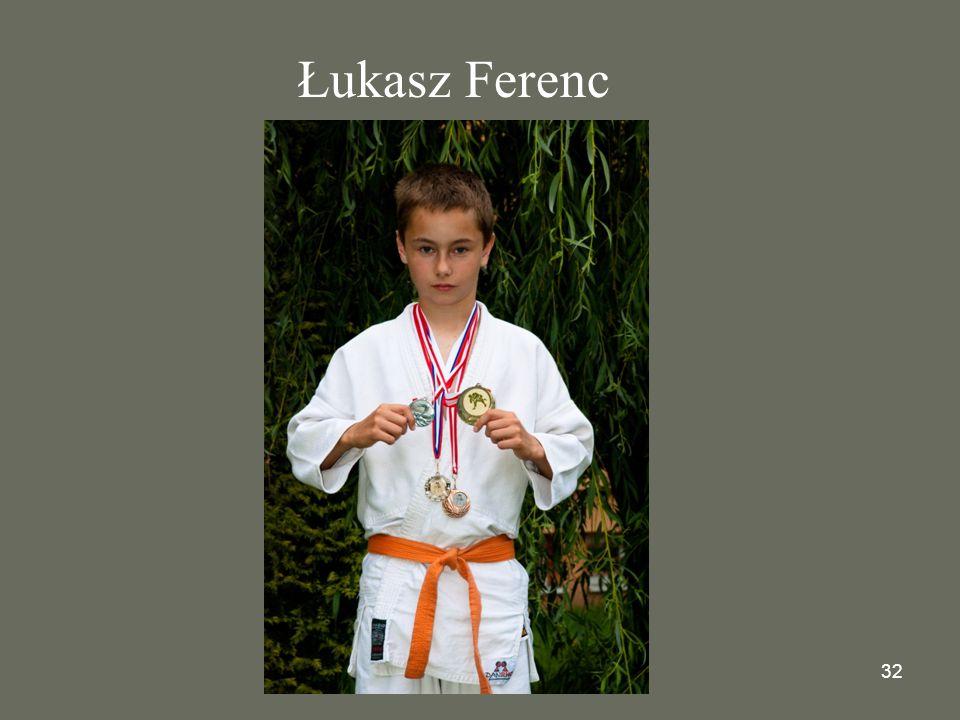 32 Łukasz Ferenc