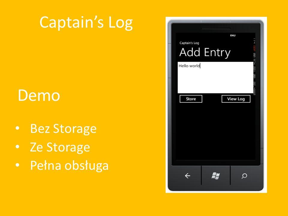 Demo Bez Storage Ze Storage Pełna obsługa Captain's Log