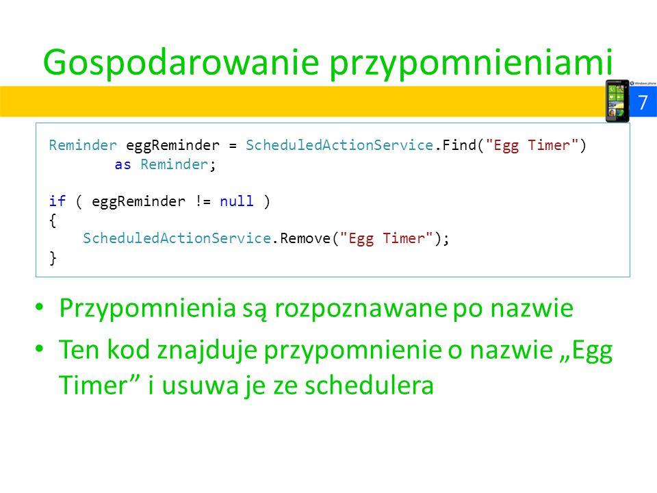 """Gospodarowanie przypomnieniami Przypomnienia są rozpoznawane po nazwie Ten kod znajduje przypomnienie o nazwie """"Egg Timer"""" i usuwa je ze schedulera Re"""