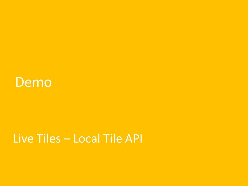 Demo Live Tiles – Local Tile API