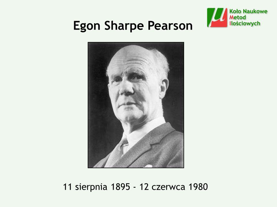 11 sierpnia 1895 - 12 czerwca 1980 Egon Sharpe Pearson