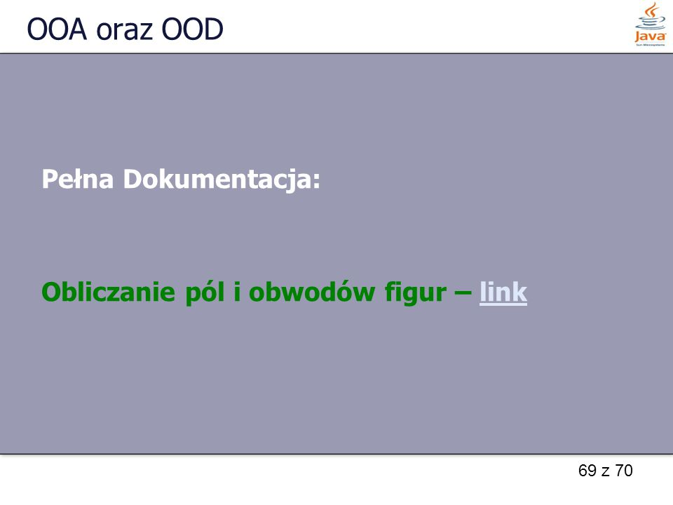 69 z 70 OOA oraz OOD Pełna Dokumentacja: Obliczanie pól i obwodów figur – linklink