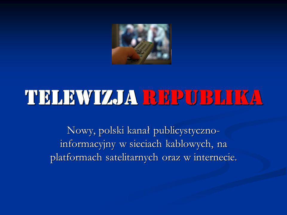 telewizja republika Nowy, polski kanał publicystyczno- informacyjny w sieciach kablowych, na platformach satelitarnych oraz w internecie.