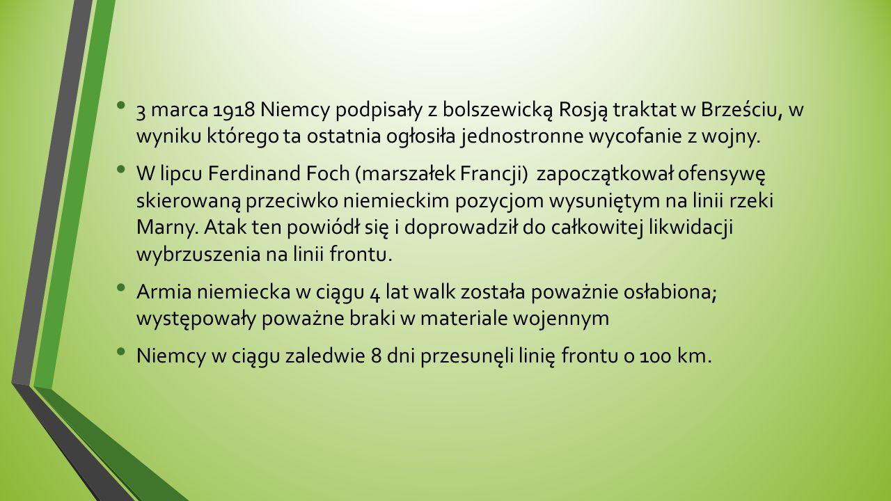 3 marca 1918 Niemcy podpisały z bolszewicką Rosją traktat w Brześciu, w wyniku którego ta ostatnia ogłosiła jednostronne wycofanie z wojny. W lipcu Fe
