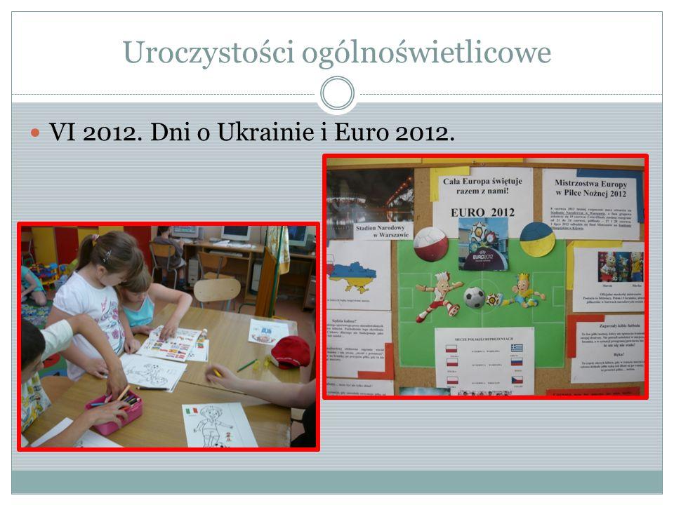 Uroczystości ogólnoświetlicowe VI 2012. Dni o Ukrainie i Euro 2012.