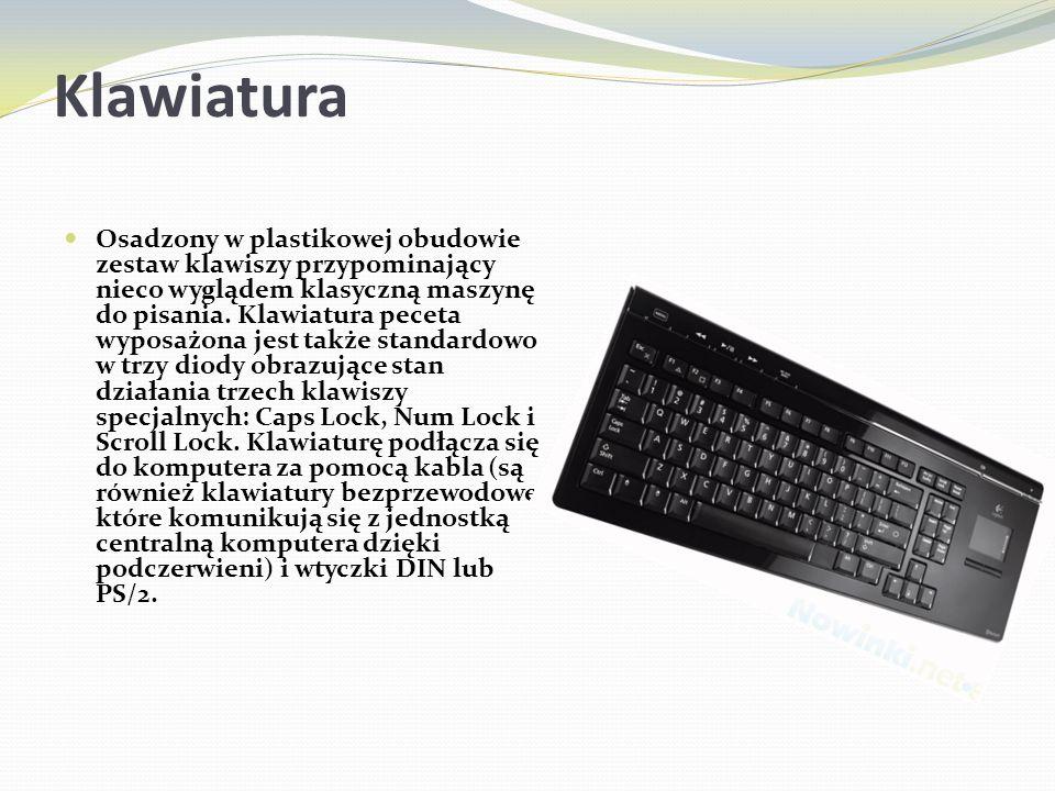 Klawiatura Osadzony w plastikowej obudowie zestaw klawiszy przypominający nieco wyglądem klasyczną maszynę do pisania. Klawiatura peceta wyposażona je