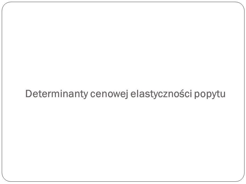 P Epd=  popyt doskonale elastyczny D Epd Є (1;  ) popyt elastyczny Epd=1 popyt jednost.