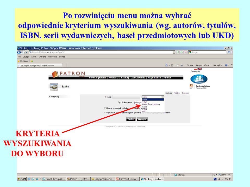 Po rozwinięciu menu można wybrać odpowiednie kryterium wyszukiwania (wg. autorów, tytułów, ISBN, serii wydawniczych, haseł przedmiotowych lub UKD) KRY