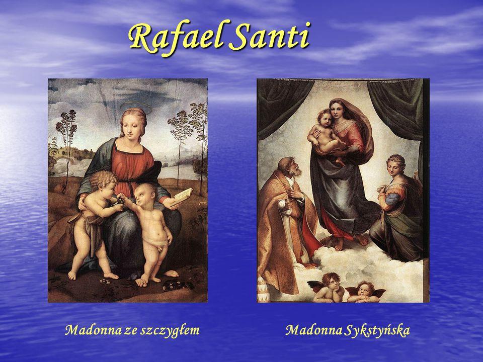 """"""" Madonna ze szczygłem Obraz włoskiego malarza i architekta Rafaela Santi."""