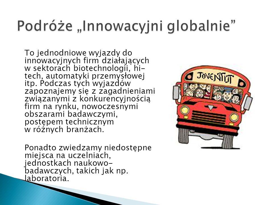 """w ramach wyjazdu Podróże """"Innowacyjni globalnie"""