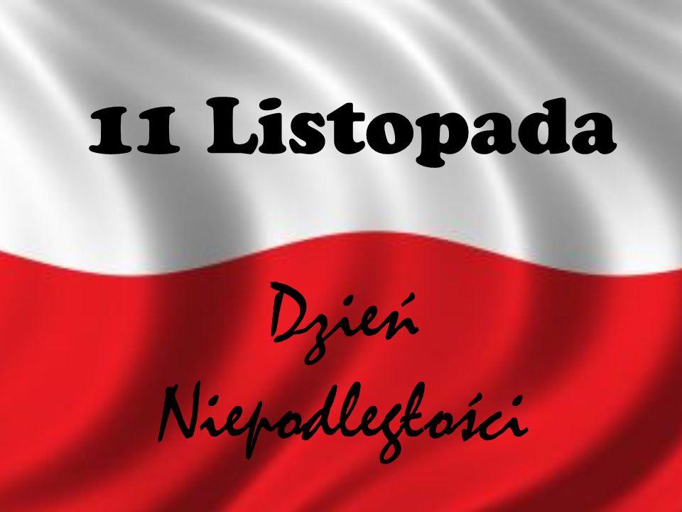 11 Listopada Dzień Niepodległości