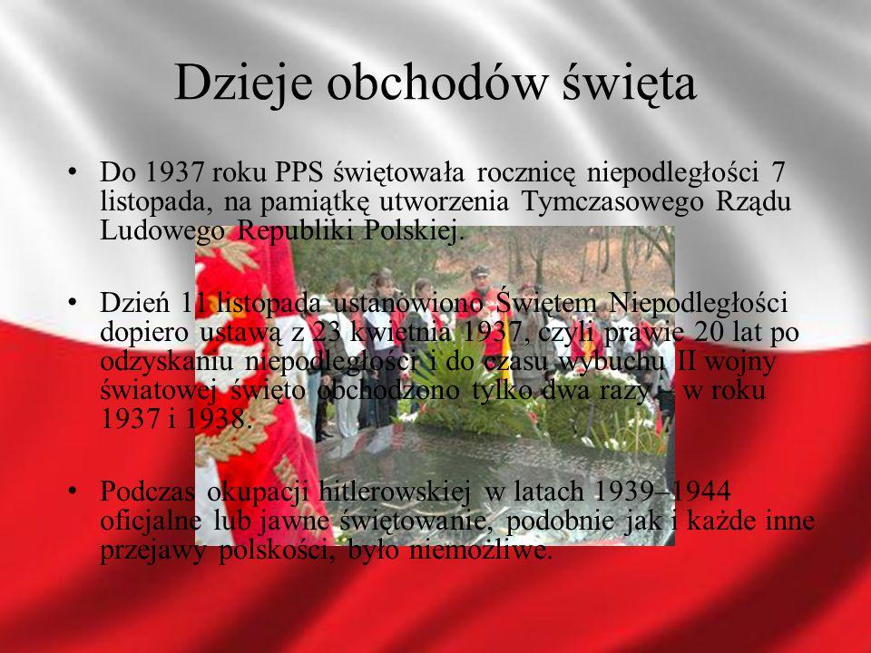 W roku 1945 władze komunistyczne świętem państwowym uczyniły dzień 22 lipca – datę podpisania Manifestu PKWN, jako Narodowe Święto Odrodzenia Polski.