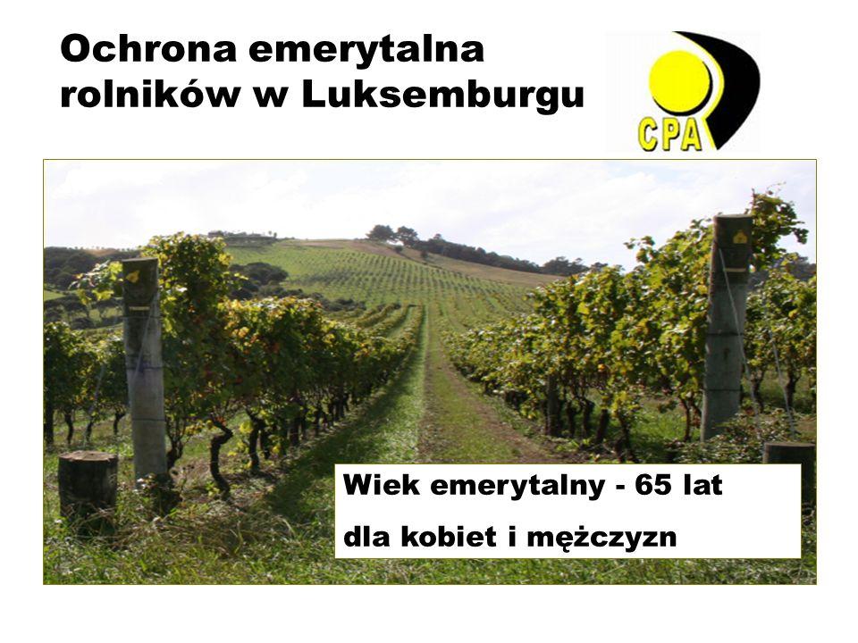 Ochrona emerytalna rolników w Luksemburgu Wiek emerytalny - 65 lat dla kobiet i mężczyzn