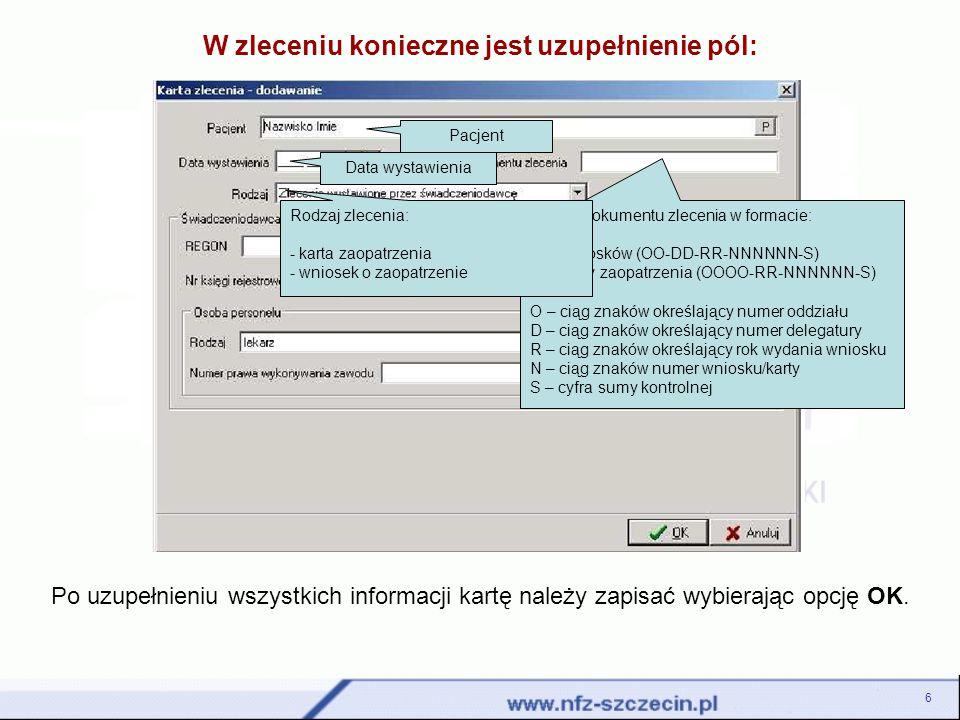 17 Przesyłanie raportów ZPX Po kliknięciu na Dodawanie pozycji wyświetli się okno dodawania nowych komunikatów ZPX.