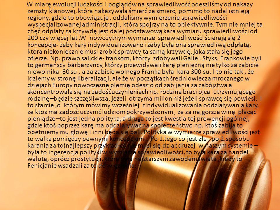 Pojęcie wymiaru sprawiedliwości Wymiar sprawiedliwości nie znalazł do tej pory definicji legalnej – prawo nie definiuje, czym wymiar sprawiedliwości jest.