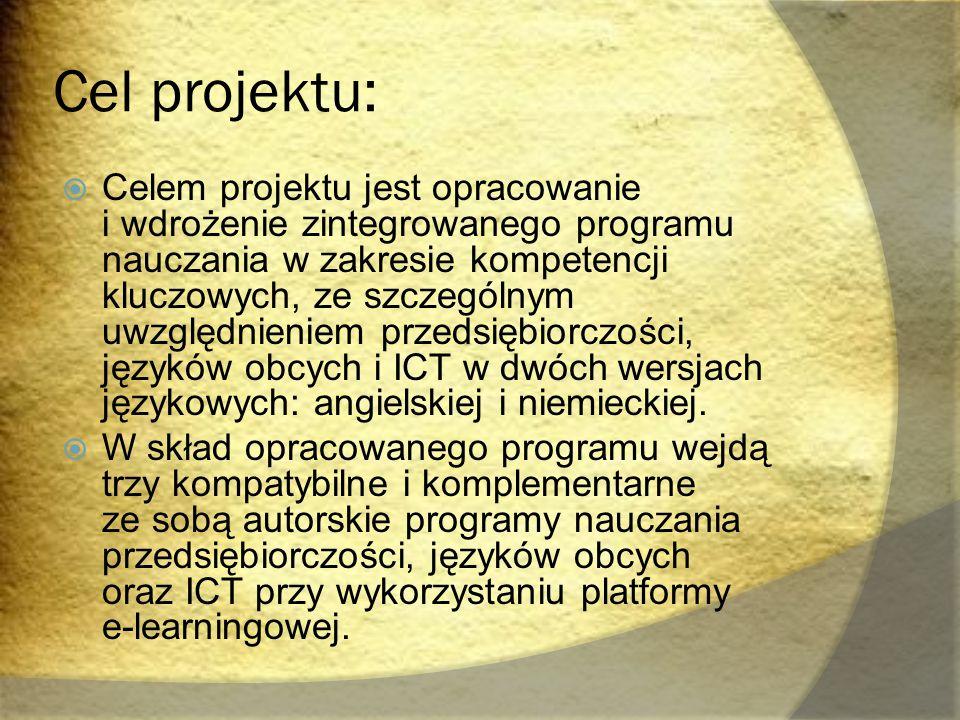 Cel projektu:  Celem projektu jest opracowanie i wdrożenie zintegrowanego programu nauczania w zakresie kompetencji kluczowych, ze szczególnym uwzglę